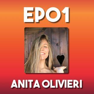 Anita Olivieri | Le persone sono emozioni | Ep01