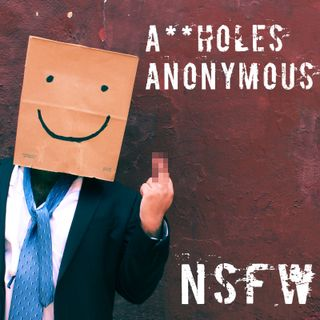 A**Holes Anonymous