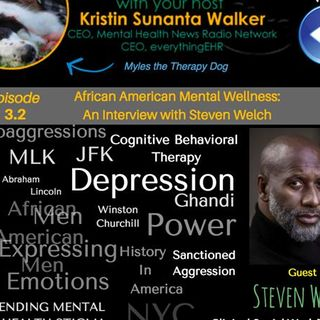 African American Mental Wellness: An Interview with Counselor Steven Welch 3.2