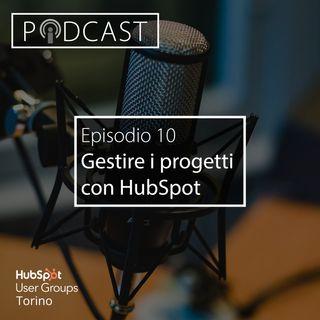Pillole di Inbound #10 - Gestire i progetti con HubSpot