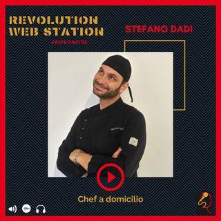 INTERVISTA STEFANO DADI - CHEF A DOMICILIO