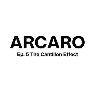 EP. 5 The Cantillon Effect