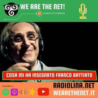 251 - Cosa mi ha insegnato Franco Battiato
