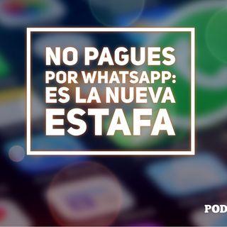 La nueva estafa en WhatsApp pretende cobrarte por usar la aplicación