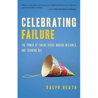E32 Ralph Heath Celebrating Failure The Power of Taking Risks