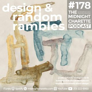 #178 - Design and Random Rambles