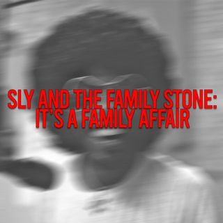 Sly & The Family Stone: It's a Family Affair