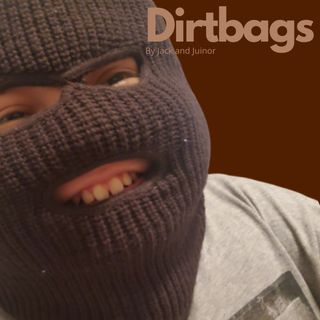 Dirtbags EP.3 Twin Towers / Jacks Obsession