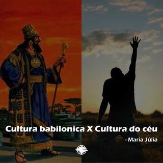 Cultura babilonica x Cultura do céu