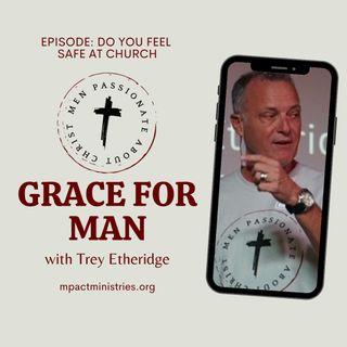 MPACT Men 'Do You Feel Safe At Church'