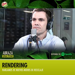 Abraza Una Pyme | Un podcast sobre Rendering