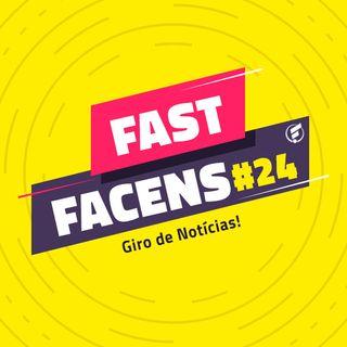 FAST Facens #24 Giro de Notícias!