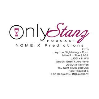 OSP Special EP: NOME X Predictions