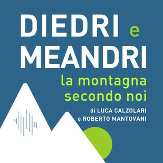 03_diedri_e_meandri. La montagna tra lockdown e riapertura (parte 2)