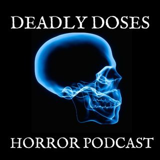 Deadly Doses Podcast Chapter 6- Host Special with writer Jed Shepherd