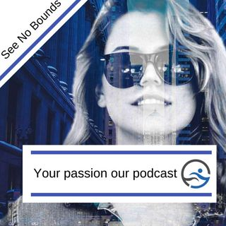 Your passion our podcast