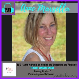 With Anne Marsella on writing and embodying the feminine