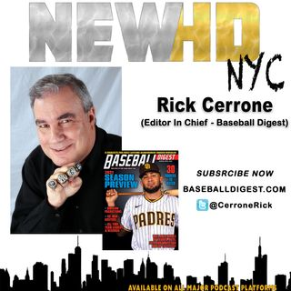Episode 25 - Rick Cerrone (Editor In Chief - Baseball Digest)