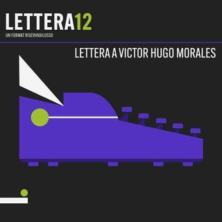 01. La primera vez - Lettera a Victor Hugo Morales