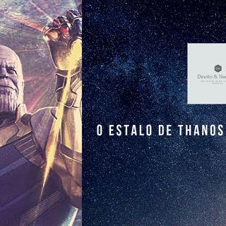 #1. O estalo de Thanos e o mundo jurídico