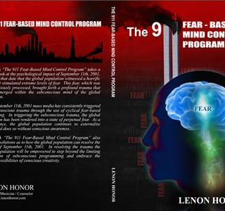 The 911 Fear Based Mind Control Program Overview Episode 1