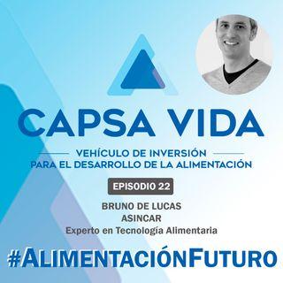 EPISODIO 22. Bruno de Lucas. Experto en Tecnología Alimentaria en ASINCAR