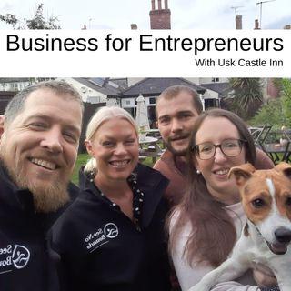 Business for entrepreneurs  with Usk castle Inn