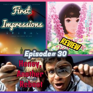 Episode# 30 The Wonderland Review, Spiral First Impressions, No Late Fees Part 2