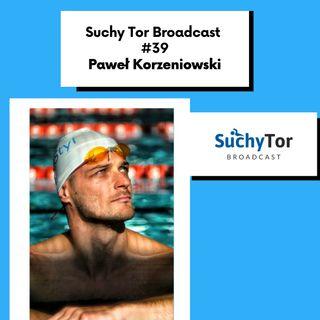 Paweł Korzeniowski i Dana Petrusewicz-Wójt o Memoriale Marka Petrusewicza w Suchy Tor Broadcast #39