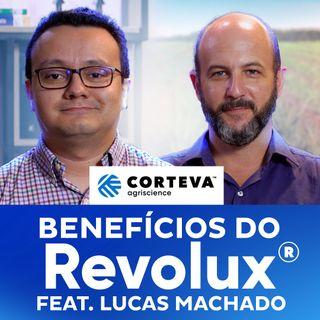 Benefícios do Revolux® feat. Lucas Machado