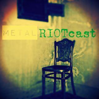 Metal RIOTcast LIVE - episode 10