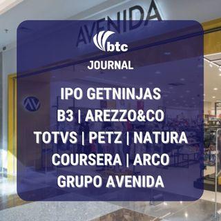 IPO Coursera, GetNinjas, Rio Energy e Avenida | Totvs, B3, Petz e Natura | BTC Journal 11/03/21