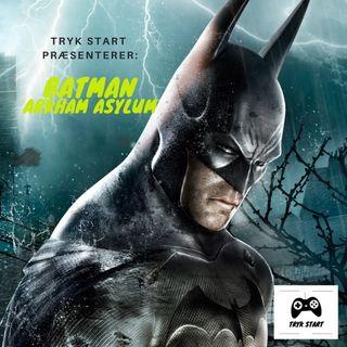 Spil 33 - Batman: Arkham Asylum