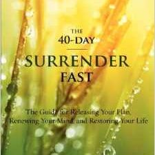 40 Day Surrender Fast by Celeste Owens