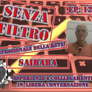 Ep12 Saibaba - Esperienze e Collegamenti
