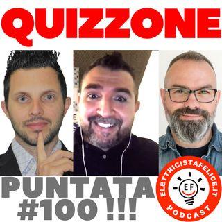 100 Quizzone: Festa per la puntata numero 100 col Piamonti, Vannuzzi e Zoccatelli