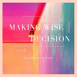 The Staying Power Ep.2 - Making Wise Decision