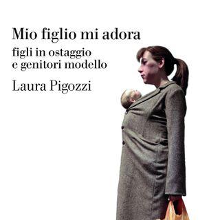 160923 - Mio figlio mi adora - Laura Pigozzi
