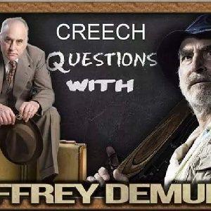 10-Creech Questions With Jeffrey Demunn