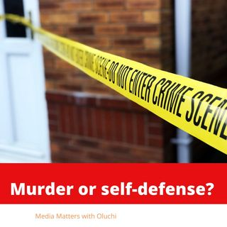 Murder or Self-Defense