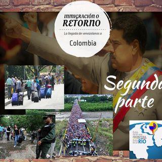 Inmigración y retorno de Venezuela II