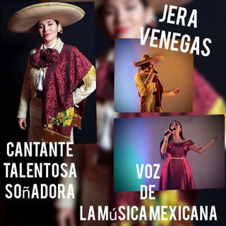 Entrevista Jera Venegas.  Voz, talento y pasión.