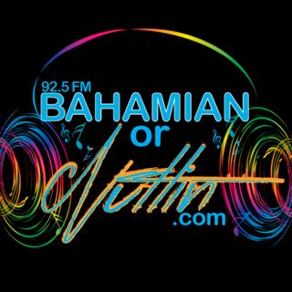 92.5 Bahamian or Nuttin