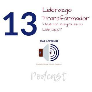 Episodio #013 ¿Qué tan integral es tu liderazgo?