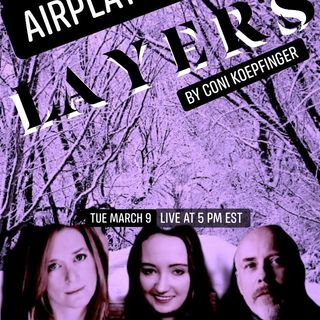 AirPlay21 Presents: Layers by Coni Koepfinger