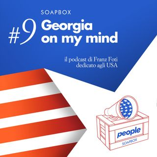 Soapbox #9 Georgia on my mind