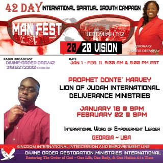 I refuse to bow; character versus culture | Prophet Donte´ Harvey | 42 Day Manifest 20/20 Vision