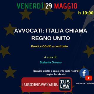 AVVOCATI: ITALIA CHIAMA REGNO UNITO, Brexit e COVID a confronto - Speciale IusLaw