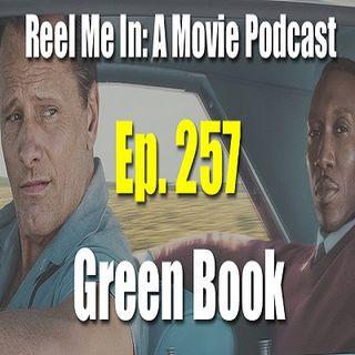Ep. 257: Green Book