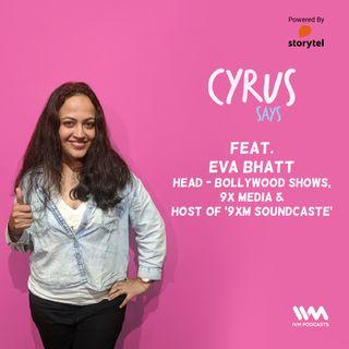 Ep. 408: Feat. Eva Bhatt